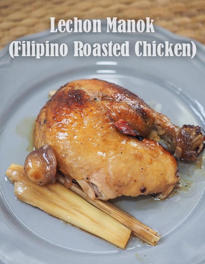 Lechon Manok-Filipino Roasted Chicken